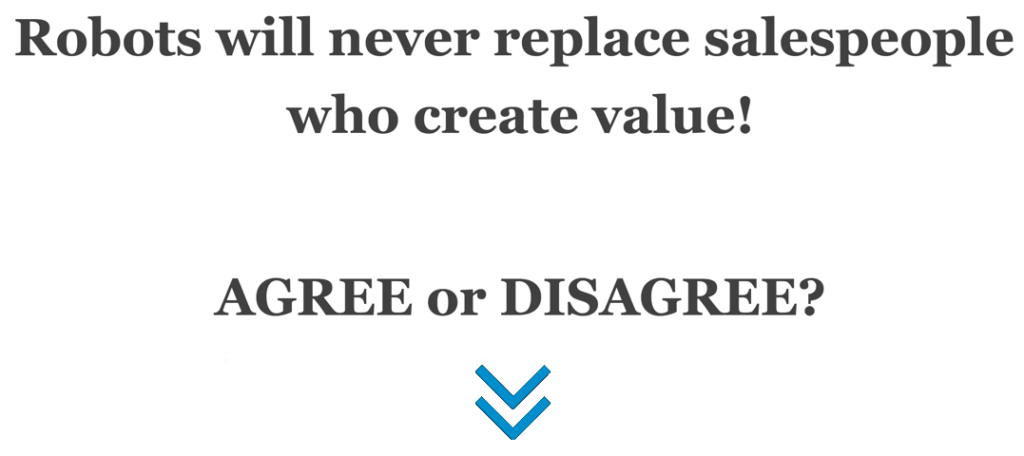 Robots will never replace salespeople who create value!